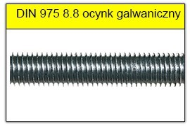 DIN 975 klasa 8.8 ocynk galwaniczny