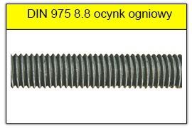 DIN 975 klasa 8.8 ocynk ogniowy