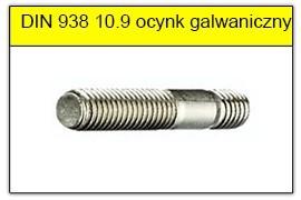 DIN 938 10.9 ocynk galwaniczny