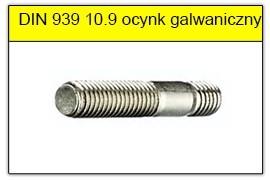 DIN 939 10.9 ocynk galwaczniczny