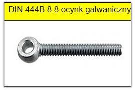 DIN 444B - PN-82426 stal klasy 8.8 ocynk galwaniczny