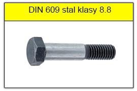 DIN 609 - PN 82342 stal klasy 8.8 bez powłoki