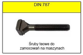 DIN 787 - Śruby teowe do zamocowań na maszynach