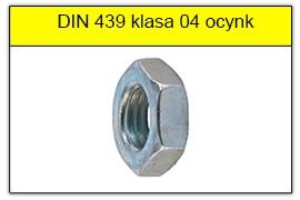 DIN 439 klasa 0.4 ocynk galwaniczny