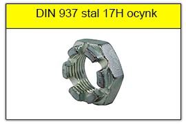 DIN 937 stal 17H ocynk galwaniczny