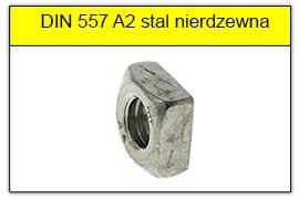 DIN 557 A2 stal nierdzewna