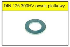 DIN 125 300HV ocynk płatkowy