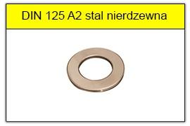 DIN 125 A2 stal nierdzewna