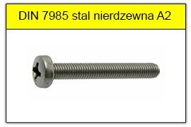 DIN 7985 stal nierdzewna A2