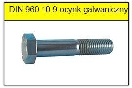 DIN 960 10.9 ocynk galwaniczny