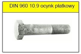 DIN 960 10.9 ocynk płatkowy