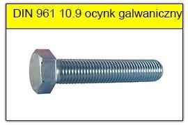 DIN 961 10.9 ocynk galwaniczny