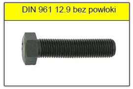 DIN 961 12.9 bez powłoki